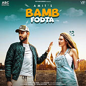 Bamb Fodta by Amit