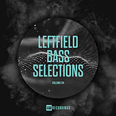 Leftfield Bass Selections, Vol. 04 - EP von Various Artists