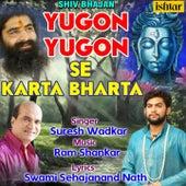 Yugon Yugon Se Karta Bharta by Suresh Wadkar