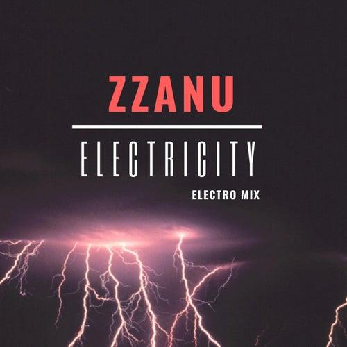 Electricity (Electro Mix) by ZZanu