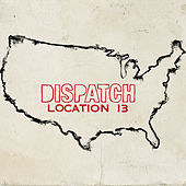 Location 13 (Deluxe Version) de Dispatch