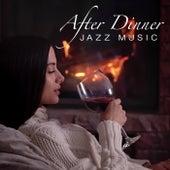After Dinner Jazz Music di Various Artists