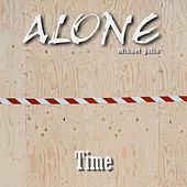 Time by ALONE Mikael Julin