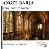 A. Barja: Coral Salvé de Laredo. la poesía, la tradición. by Various Artists