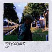 Niet Voor Niets by J.O.D.