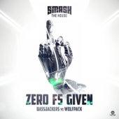Zero Fs Given von Bassjackers