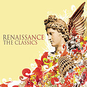 Renaissance the Classics de Various Artists