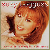 Have Yourself a Merry Little Christmas von Suzy Bogguss
