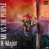 Me vs. the People by K-Major