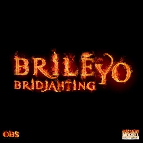 Brilé Yo de Bridjahting