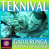 Teknival Inside di Johnny Spaziale