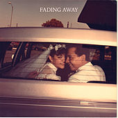 Fading Away by Scarypoolparty