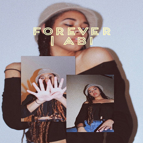 Forever by Abi