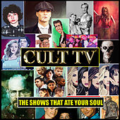Cult TV - The Shows That Ate Your Soul de TV Themes
