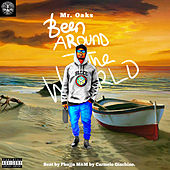 Been Around the World de Mr. Oaks