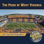 2017 Season Highlights by The Pride of West Virginia
