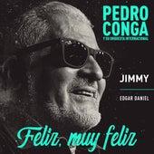 Feliz, Muy Feliz de Pedro Conga
