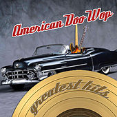 American Doo Wop Greatest Hits von Various Artists