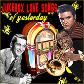Jukebox Love Songs of Yesterday de Various Artists