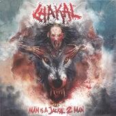 Man Is a Jackal 2 Man von Chakal