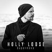 Supernova von Holly Loose
