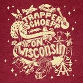 On, Wisconsin von Trapper Schoepp