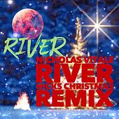 River (Nicks Christmas Remix) von Nicholas Vitale