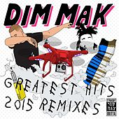 Dim Mak Greatest Hits 2015: Remixes de Various Artists