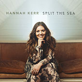 Split the Sea by Hannah Kerr