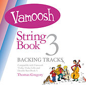 Vamoosh String Book 3 de Thomas Gregory