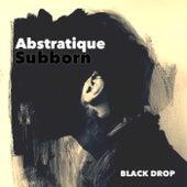 Subborn di Abstratique
