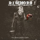 Full Heart (Empty Chest) by Dischord