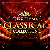 The Ultimate Classical Collection by Various Artists
