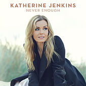 Never Enough von Katherine Jenkins