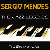 The Jazz Legends (The Story of Jazz) von Sergio Mendes