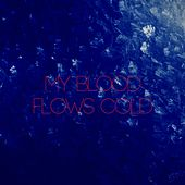 My Blood Flows Cold by The Silence Noise