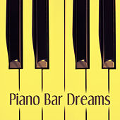 Piano Bar Dreams – Cocktails & Drinks, Calm and Relaxing Piano Jazz, Best Collection of Jazz Music, Mellow Jazz, Calming Background Jazz by Piano Jazz Background Music Masters
