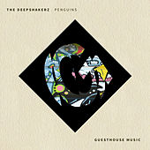 Penguins (The Deepshakerz Remix) by Sonny Fodera