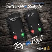Rap or Trap? by Scoot Da Kidd