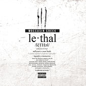 Lethal by Moccasin Creek