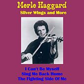 Silver Wings and More (Live) de Merle Haggard