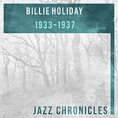 Billie Holiday: 1933-1937 (Live) by Billie Holiday