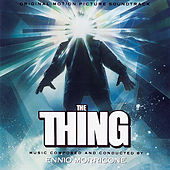 The Thing (Original Motion Picture Soundtrack) by Ennio Morricone