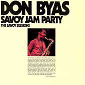 Savoy Jam Party: The Savoy Sessions by Don Byas