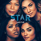 "Live It Up (From ""Star"" Season 3) de Star Cast"