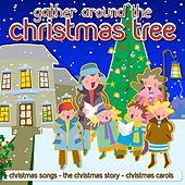Gather Around The Christmas Tree by Kidzone