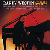 Live At The Fivespot by Randy Weston