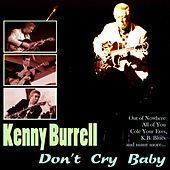 Don't Cry Baby von Kenny Burrell