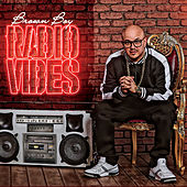 Radio Vibes by Brown Boy
