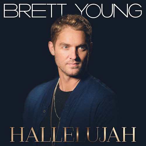 Hallelujah by Brett Young